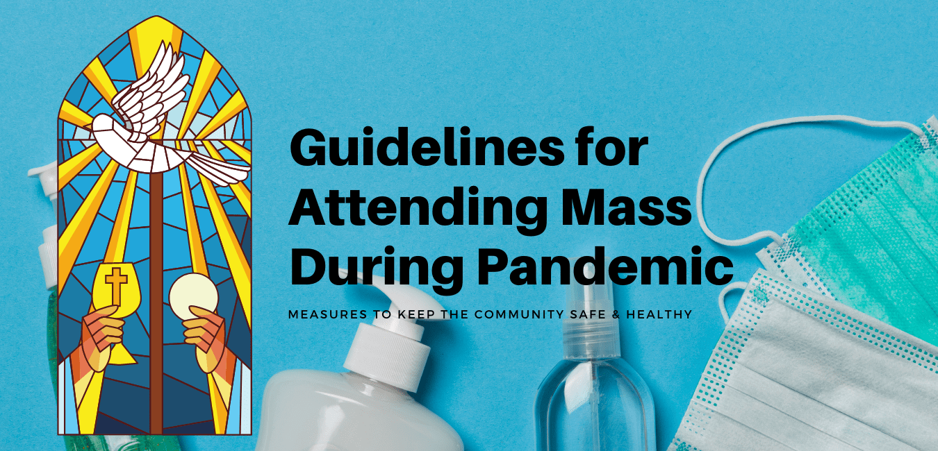Read more about the article Guidelines for Attending Mass During Pandemic